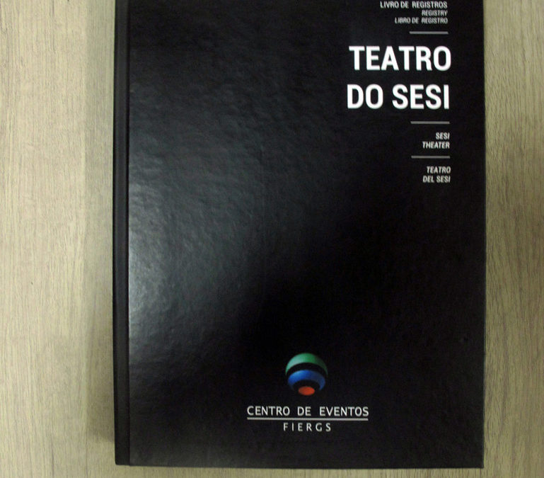 Livro de registro do Teatro do Sesi – Fiergs [LC026]